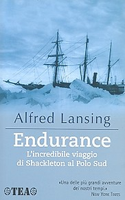 Endurance. L'incredibile viaggio di Shackleton al Polo Sud - Alfred Lansing